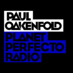 Planet Perfecto with Paul Oakenfold